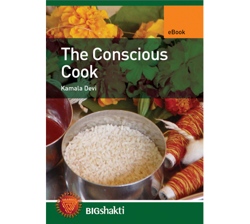 The Conscious Cook | Kamala Devi